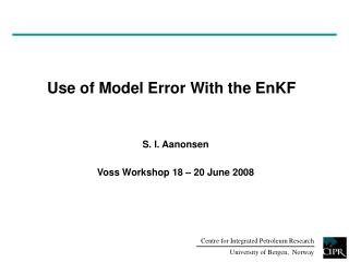 Use of Model Error With the EnKF