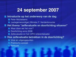 24 september 2007