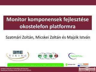 Monitor  komponensek fejlesztése  okostelefon platformra