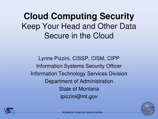 Cloud Computing Security Keep Your Head and Other Data Secure in the Cloud