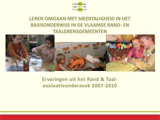 Leren omgaan met meertaligheid in het basisonderwijs in de Vlaamse rand- en taalgrensgemeenten
