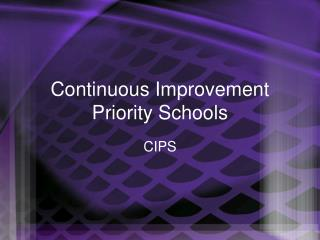Continuous Improvement Priority Schools