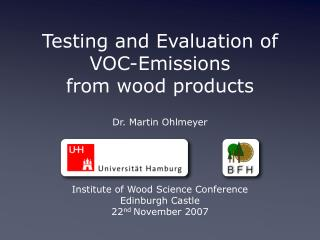 Testing and Evaluation of VOC-Emissions  from wood products