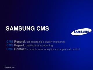 Samsung CMS