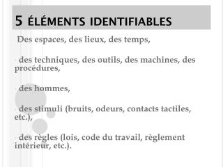 5 �l�ments identifiables