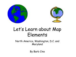 Let�s Learn about Map Elements