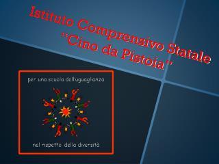 """Istituto Comprensivo Statale  """" Cino da Pistoia """""""