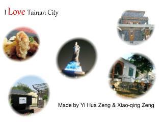 I Love Tainan City