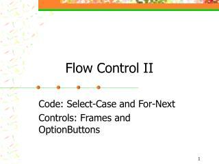 Flow Control II