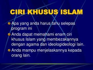 CIRI KHUSUS ISLAM