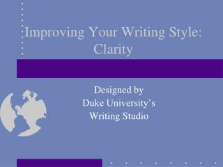 Improving Your Writing Style: Clarity
