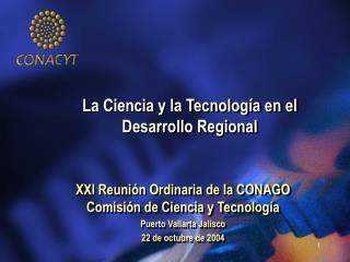 La Ciencia y la Tecnolog�a en el Desarrollo Regional
