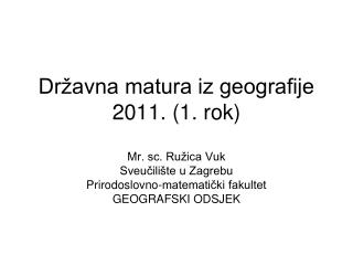 Državna matura iz geografije 2011. (1. rok)