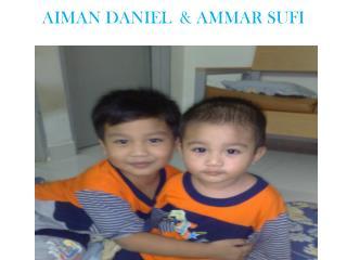 AIMAN DANIEL  & AMMAR SUFI