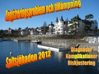 Saltsj�baden 2012