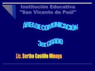 """Institución Educativa """"San Vicente de Paúl"""""""
