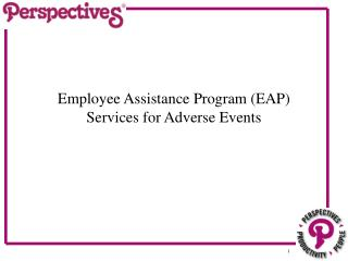 Employee Assistance Program (EAP)  Services for Adverse Events