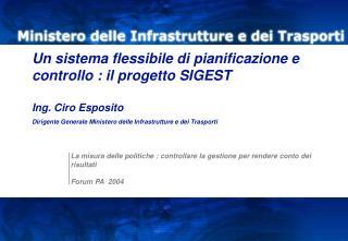 Contesto di riferimento : il Ministero delle Infrastrutture e dei Trasporti