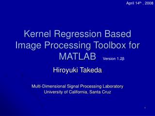 Kernel Regression Based Image Processing Toolbox for MATLAB