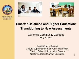 Deborah V.H. Sigman Deputy Superintendent of Public Instruction