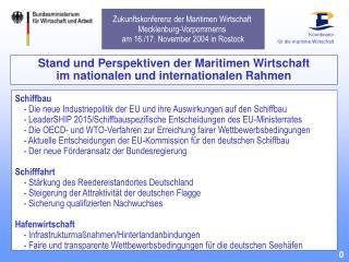Stand und Perspektiven der Maritimen Wirtschaft  im nationalen und internationalen Rahmen