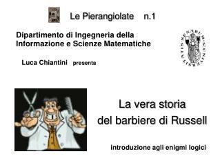 Le  Pierangiolate     n.1