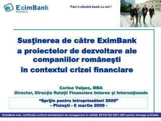�Sprijin pentru �ntreprinz?tori 2009� � Ploie?ti - 6 martie  200 9 -