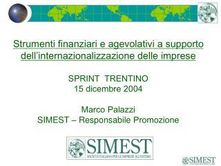 Strumenti finanziari e agevolativi a supporto  dell'internazionalizzazione delle imprese