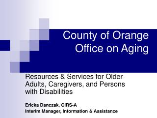 County of Orange  Office on Aging