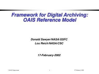 Framework for Digital Archiving: OAIS Reference Model