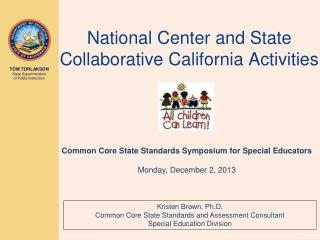 National Center and State  Collaborative California Activities