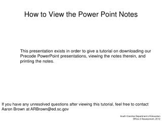How to View the Power Point Notes