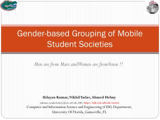 Gender-based Grouping of Mobile Student Societies
