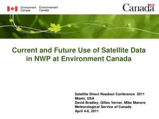 Current and Future Use of Satellite Data in NWP at Environment Canada