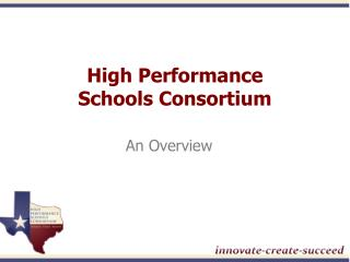 High Performance  Schools Consortium
