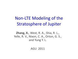 Non-LTE Modeling of the Stratosphere of Jupiter