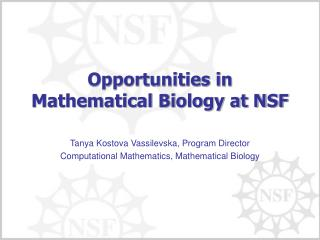 Opportunities in Mathematical Biology at NSF