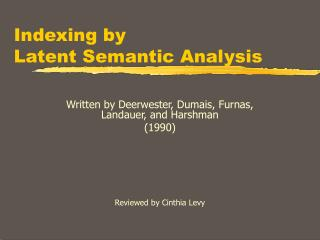 Indexing by  Latent Semantic Analysis