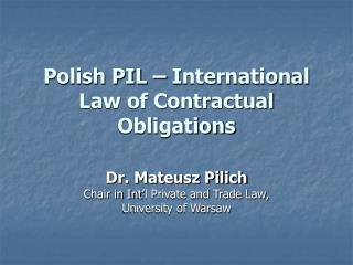 Polish PIL – International Law of Contractual Obligations