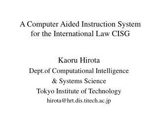 A Computer Aided Instruction System for the International Law CISG
