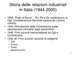 Storia delle relazioni industriali  in Italia (1944-2000)