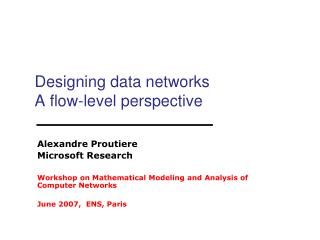 Designing data networks  A flow-level perspective