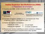 Institut Sup rieur des BioSciences ISBS  Pr sentation de la formation