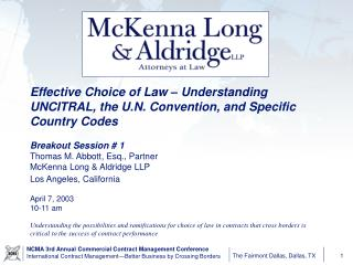 Effective Choice of Law – Understanding UNCITRAL, the U.N. Convention, and Specific Country Codes