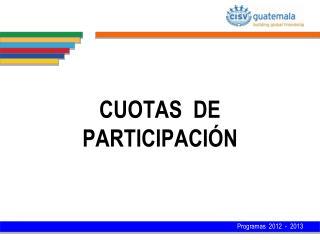 CUOTAS  DE  PARTICIPACIÓN