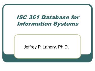 ISC 361 Database for Information Systems