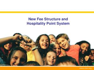 New Fee Structure and  Hospitality Point System