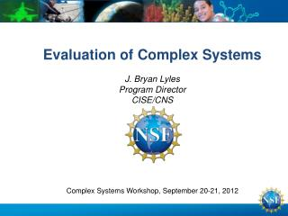 Evaluation of Complex Systems