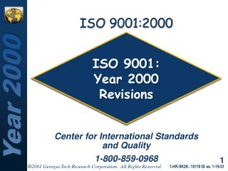 ISO 9001:  Year 2000 Revisions