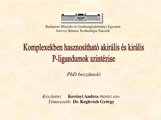 Budapesti Műszaki és Gazdaságtudományi Egyetem Szerves Kémiai Technológia Tanszék